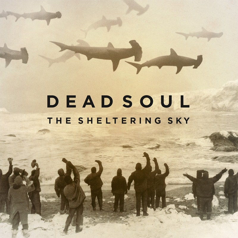"DEAD SOUL ""The Sheltering Sky"" review (by Dima \'Droll\' Entis ..."