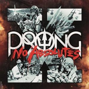 PRONG_X-No_Absolutes_Print