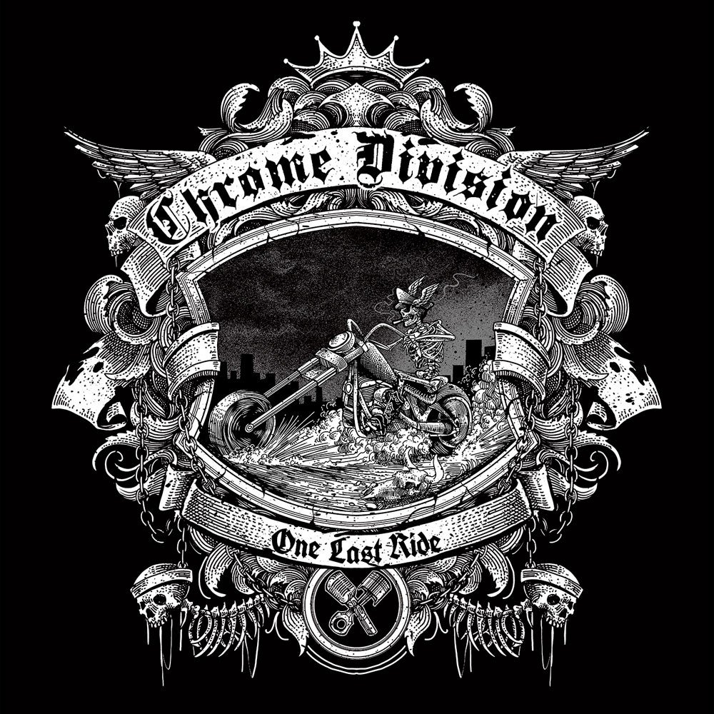"""Review: Chrome Division """"One Last Ride"""" [Nuclear Blast]"""